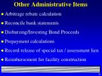 other administrative items