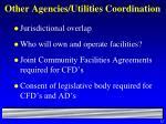 other agencies utilities coordination