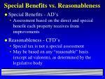 special benefits vs reasonableness