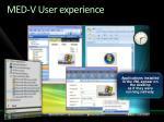 med v user experience
