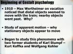 beginning of gestalt psychology