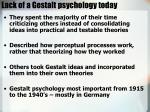 lack of a gestalt psychology today