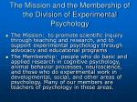 the mission and the membership of the division of experimental psychology