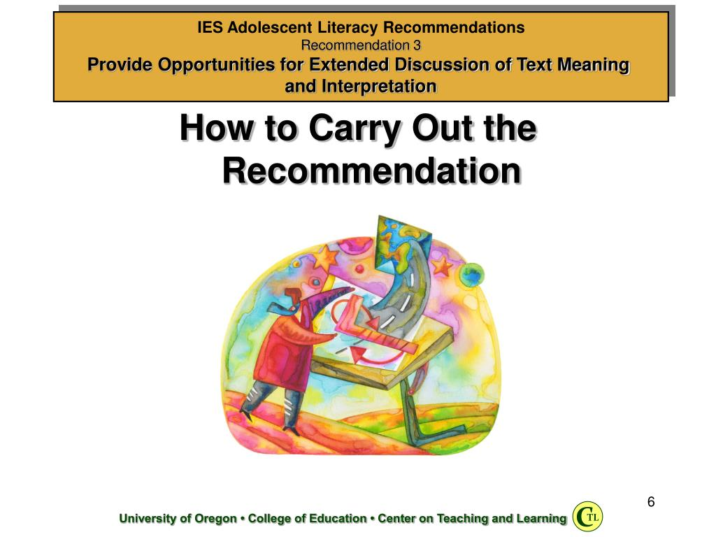 How to Carry Out the Recommendation