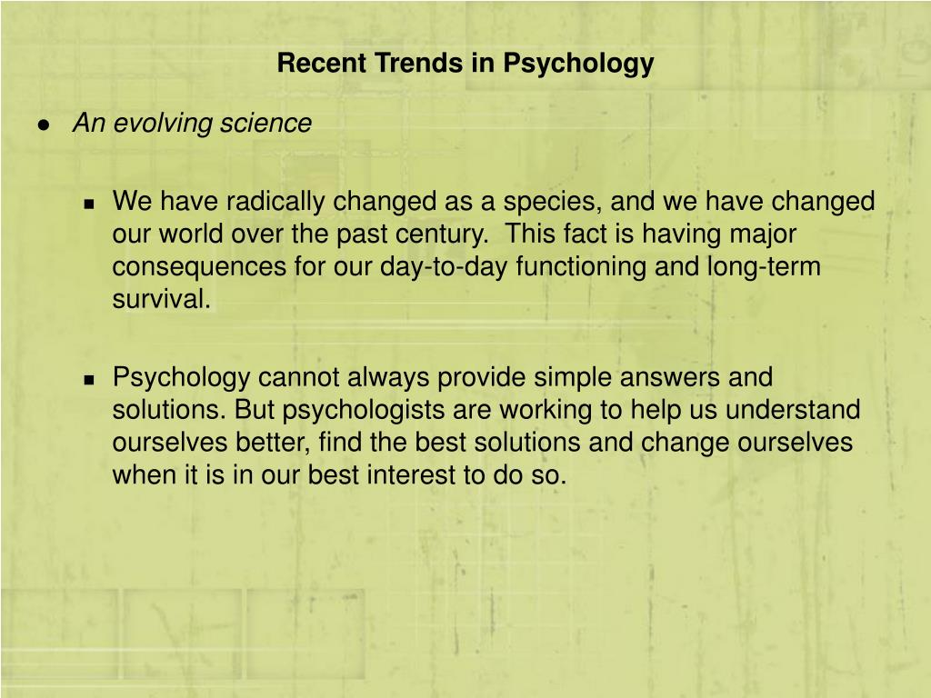 Recent Trends in Psychology