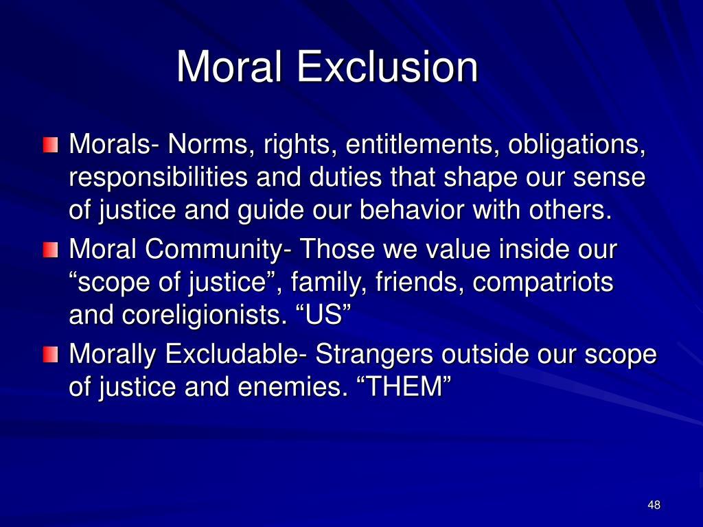 Moral Exclusion