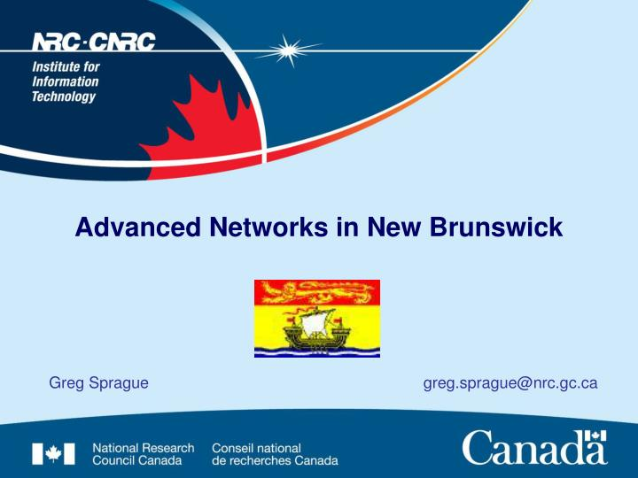 advanced networks in new brunswick n.