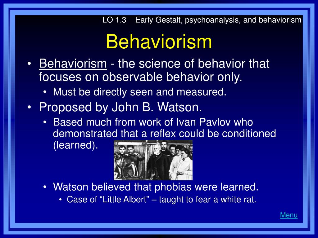 an evaluation of psychoanalysis and behaviourism Behaviourism - evaluation for less deterministic than other approaches 'third force' = replaces and challenges behaviourism and psychoanalysis.
