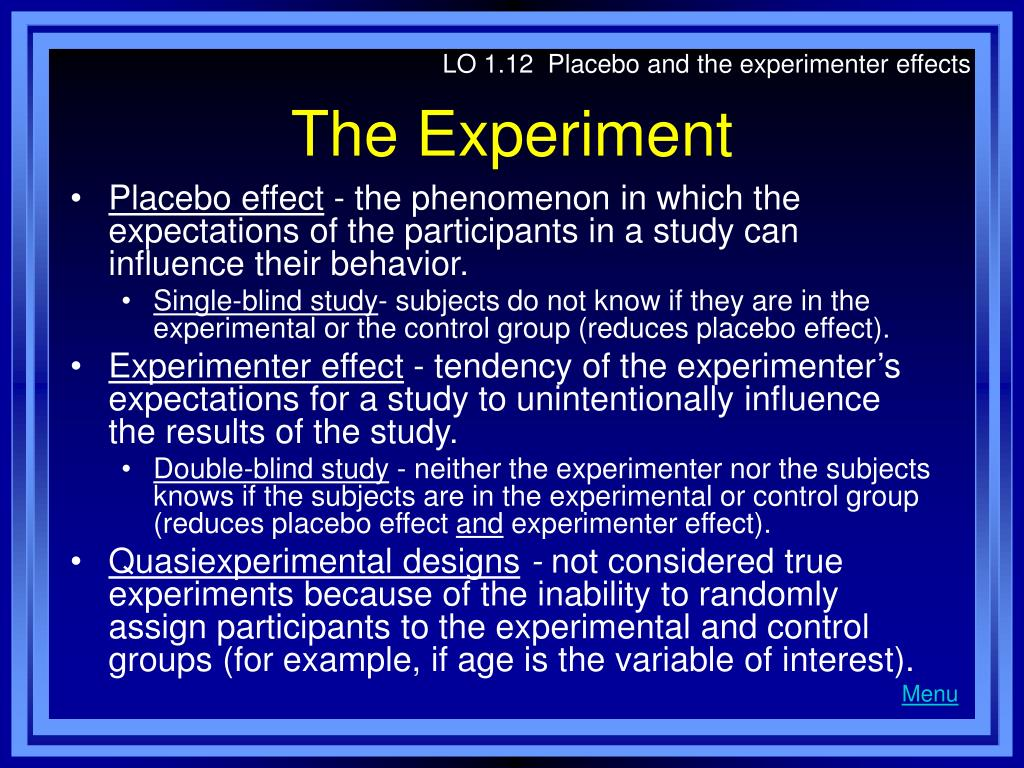 LO 1.12  Placebo and the experimenter effects