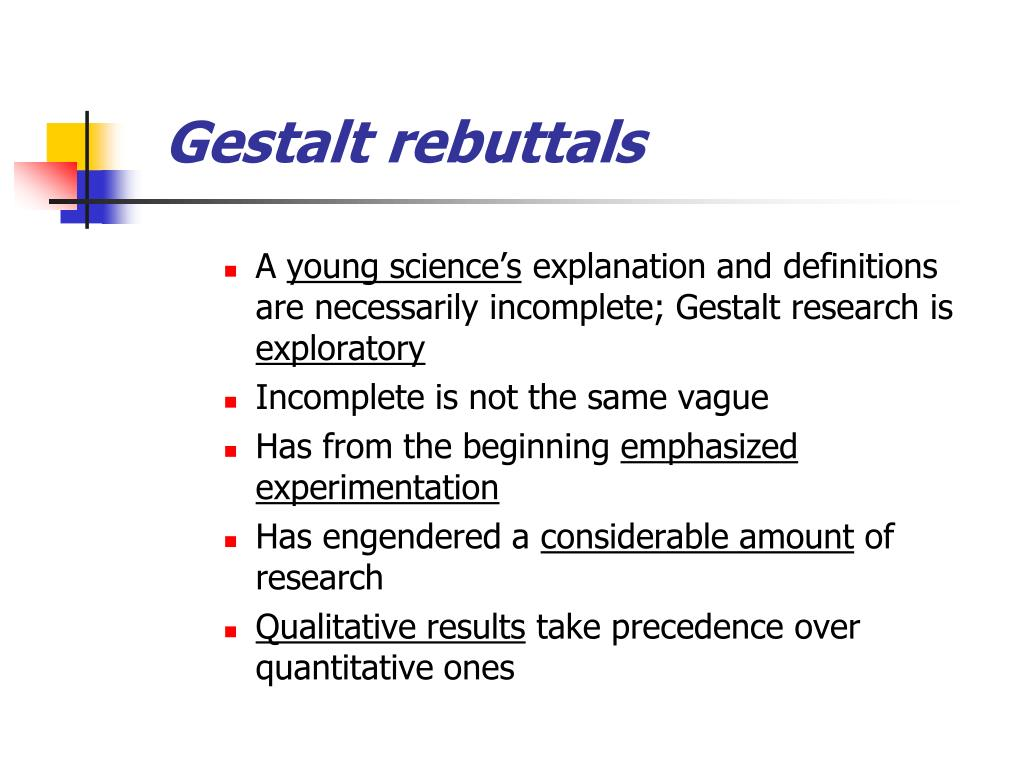 Gestalt rebuttals