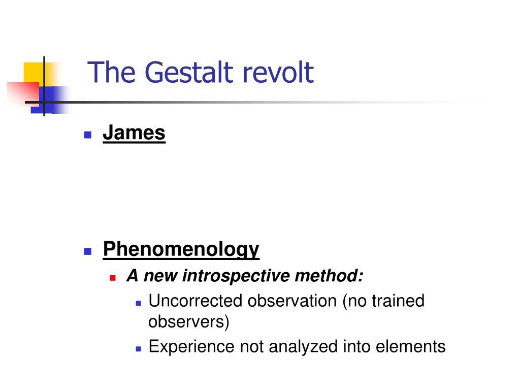 The Gestalt revolt