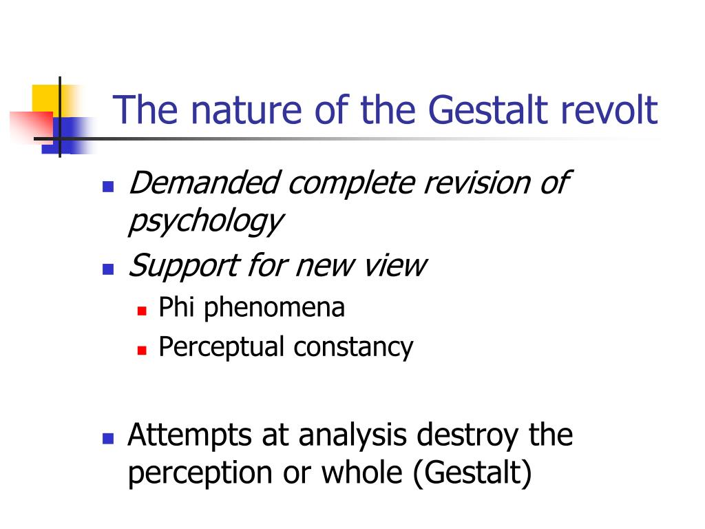 The nature of the Gestalt revolt