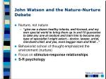 john watson and the nature nurture debate