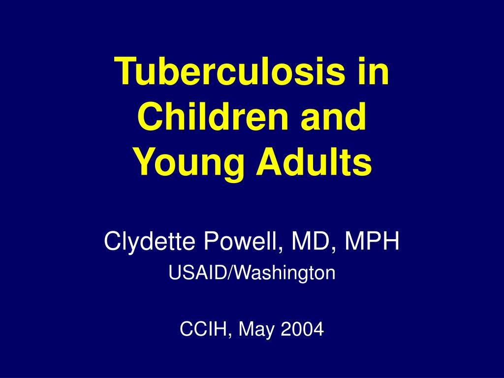 Tuberculosis in Children and