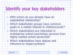 identify your key stakeholders