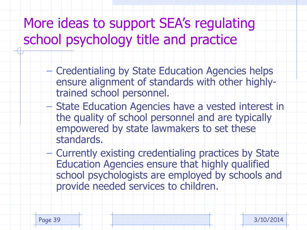 More ideas to support SEA's regulating school psychology title and practice