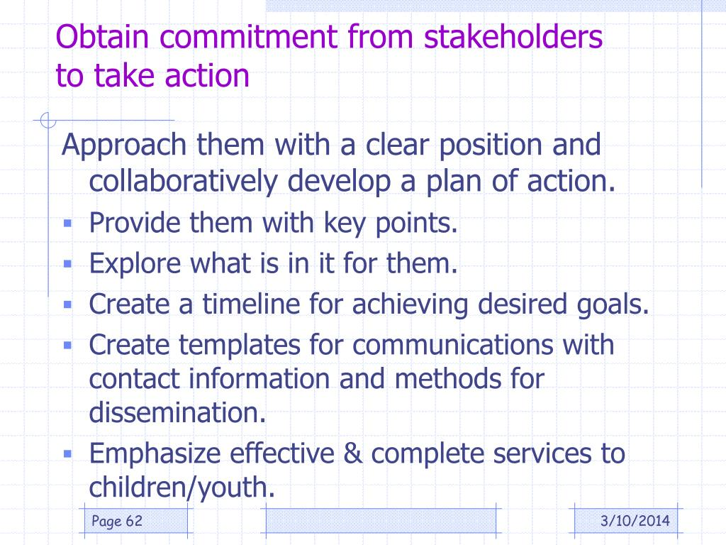 Obtain commitment from stakeholders