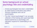 some background on school psychology title and credentialing
