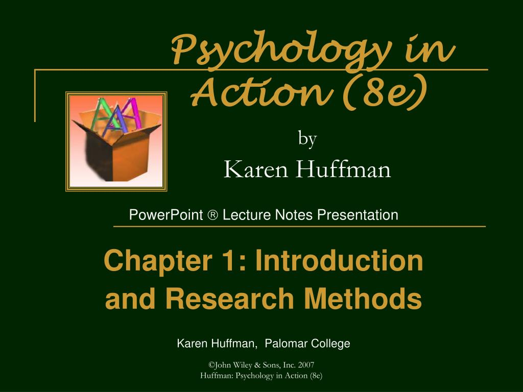 psychology in action 8e by karen huffman l.