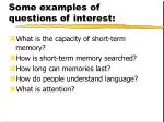 some examples of questions of interest