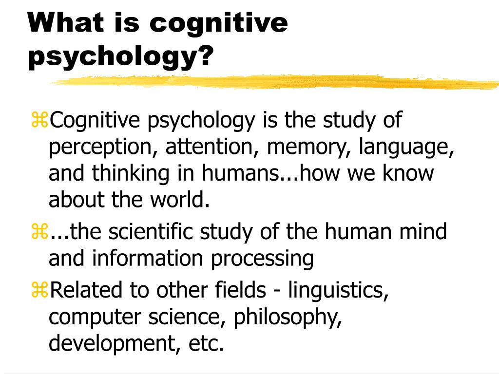 what is cognitive psychology l.