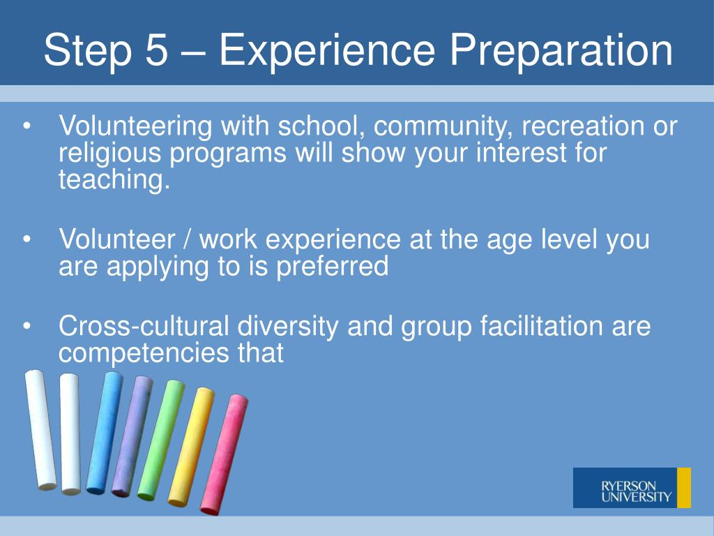 Step 5 – Experience Preparation