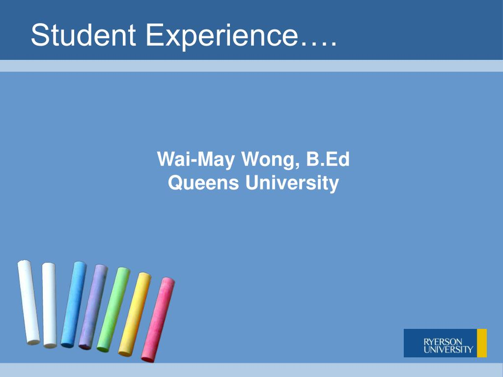 Student Experience….