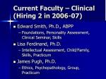current faculty clinical hiring 2 in 2006 07