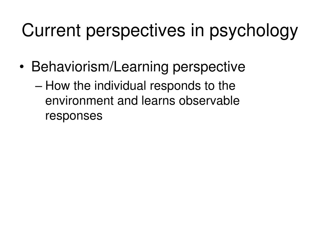 Current perspectives in psychology