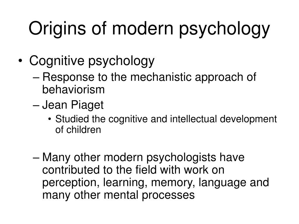 Origins of modern psychology