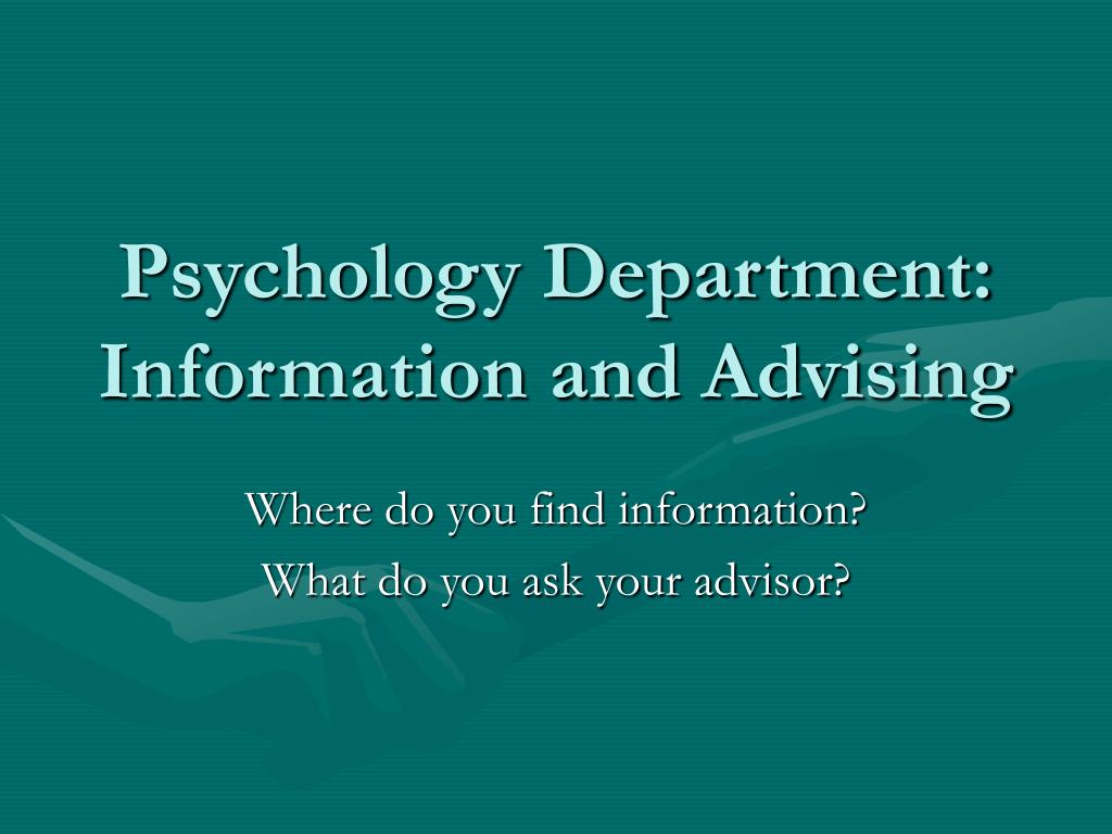 psychology department information and advising l.