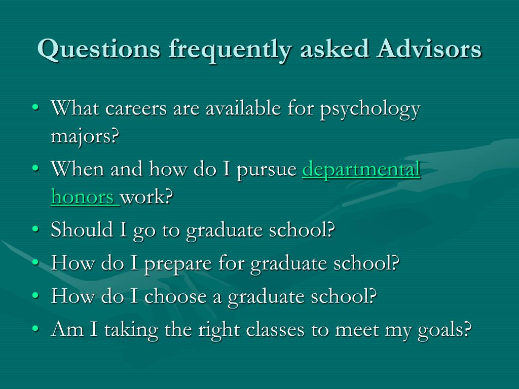 Questions frequently asked Advisors