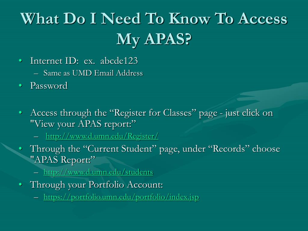 What Do I Need To Know To Access My APAS?