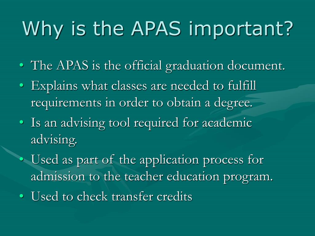 Why is the APAS important?