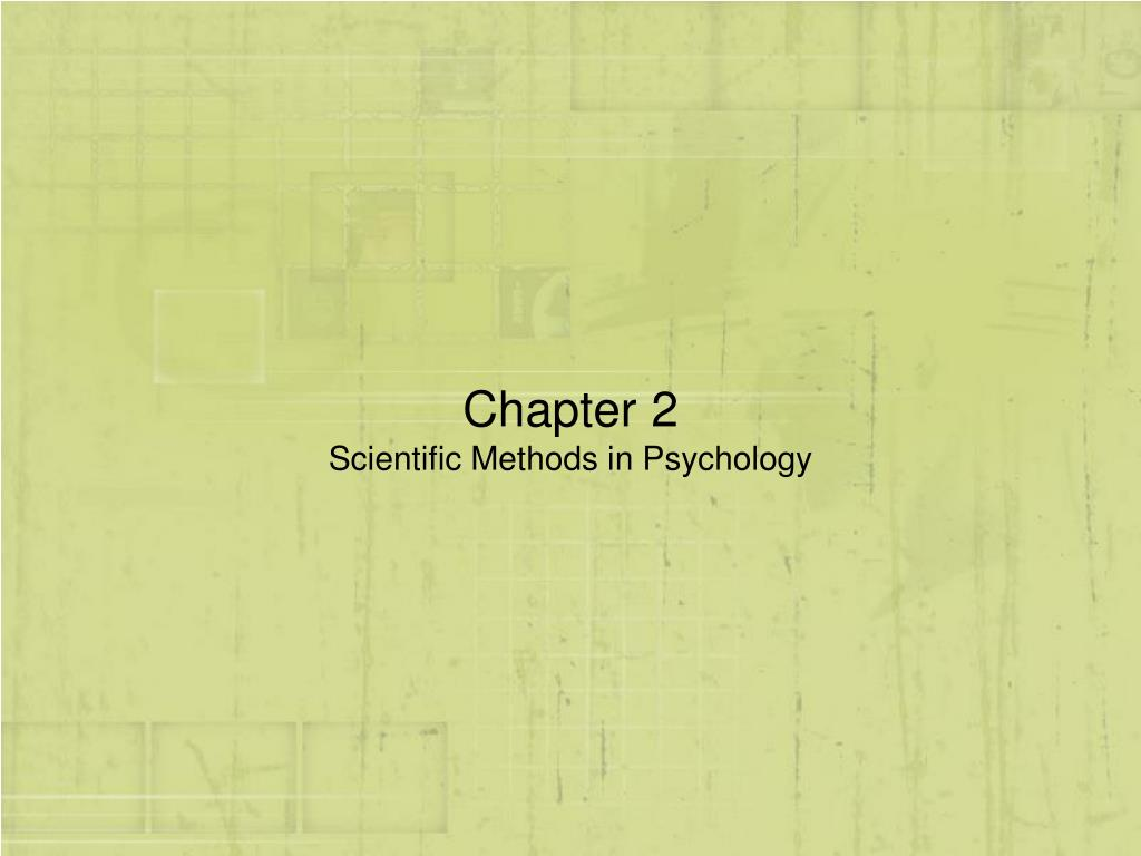 chapter 2 scientific methods in psychology l.