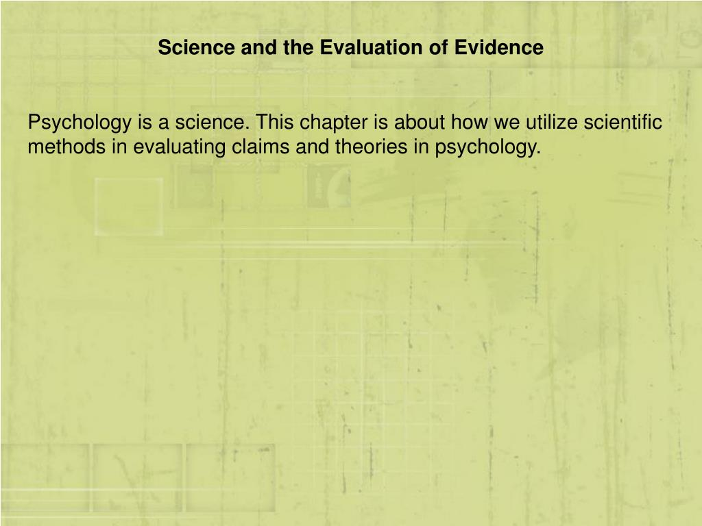 Science and the Evaluation of Evidence
