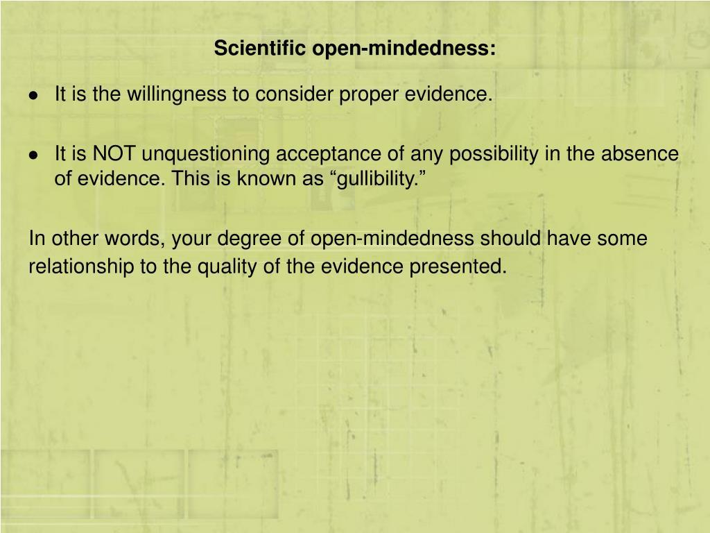 Scientific open-mindedness: