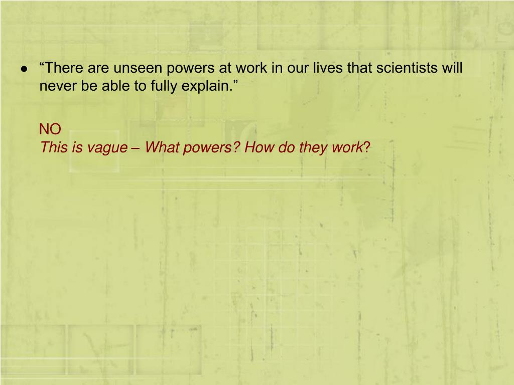 """""""There are unseen powers at work in our lives that scientists will never be able to fully explain."""""""