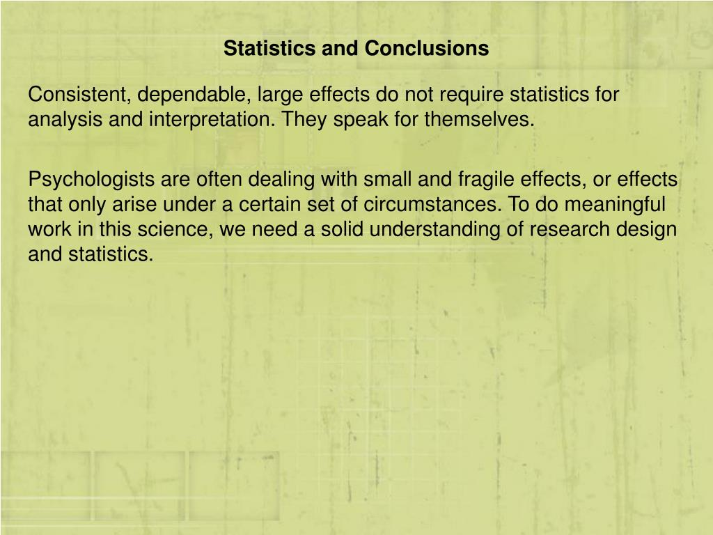 Statistics and Conclusions