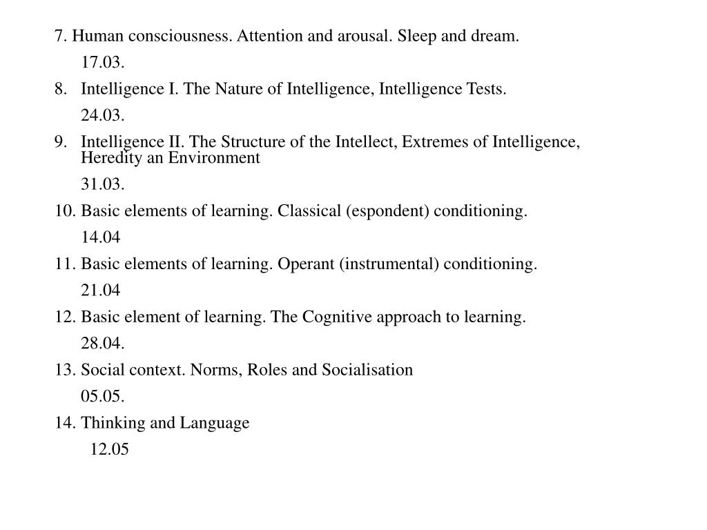 7. Human consciousness. Attention and arousal. Sleep and dream.