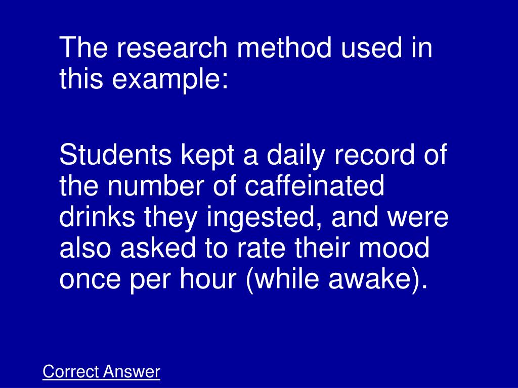 The research method used in this example: