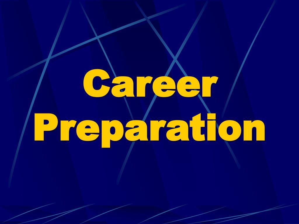 Career Preparation