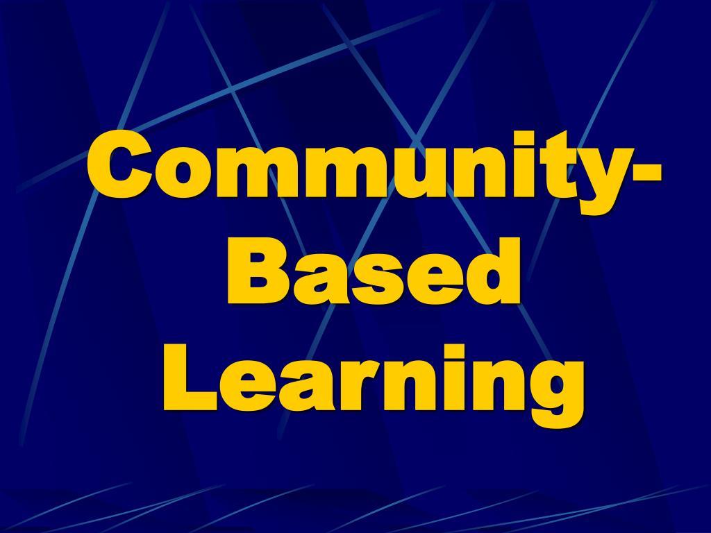 Community-Based Learning