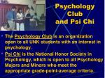 psychology club and psi chi