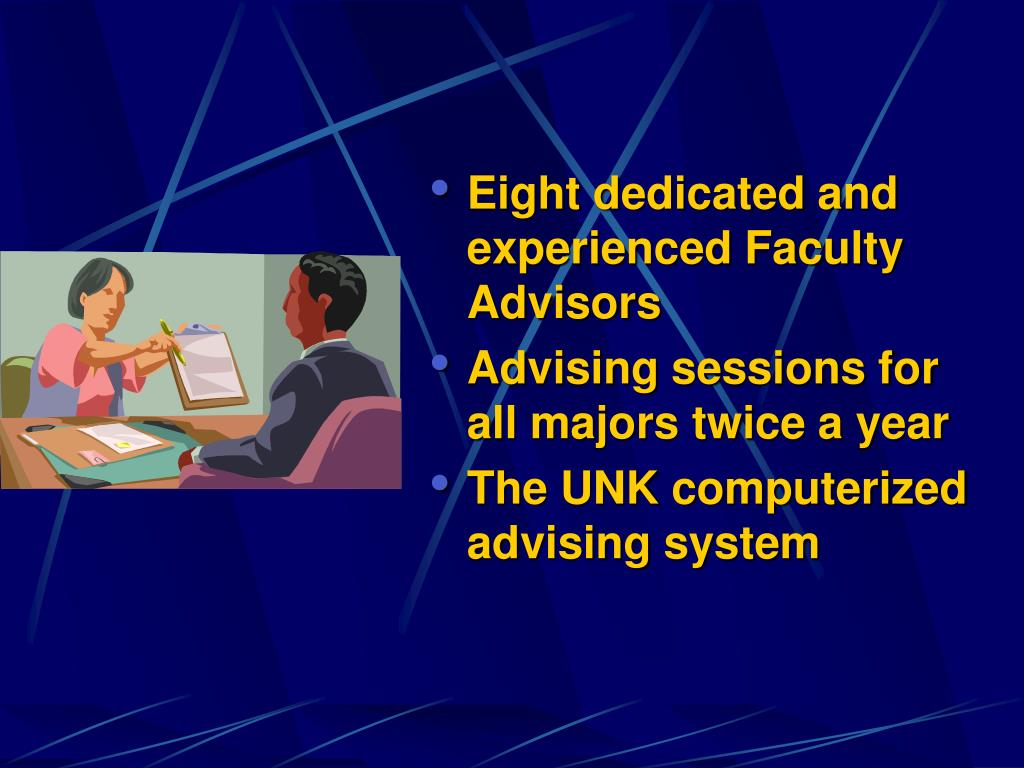 Eight dedicated and experienced Faculty Advisors
