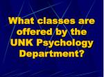 what classes are offered by the unk psychology department
