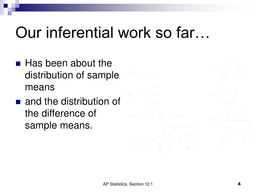 Our inferential work so far…