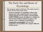 the early era and roots of psychology20