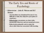 the early era and roots of psychology24