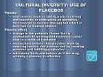 cultural diversity use of placebos